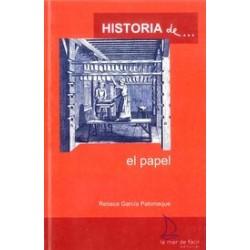 HISTORIA DE... EL PAPEL,...