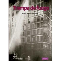 TRAMPA DE FUEGO , LECTURA FÁCIL