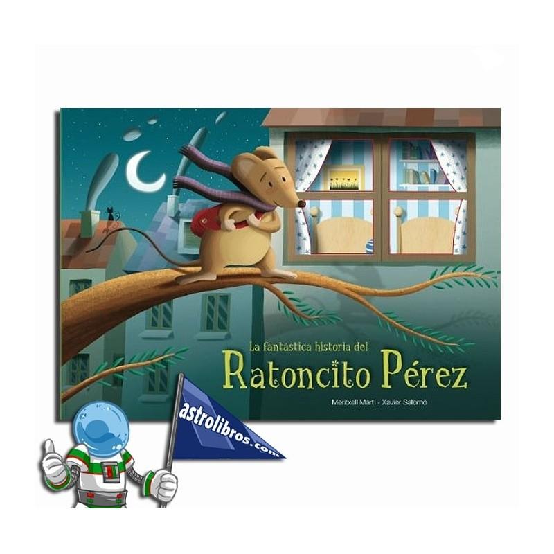 La fantástica historia del Ratoncito Pérez. Libro-juego