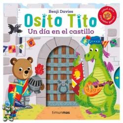 OSITO TITO , UN DÍA EN EL CASTILLO