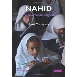 NAHID, MI HERMANA AFGANA , LECTURA FÁCIL