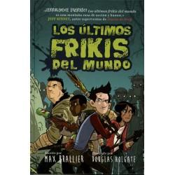 LOS ÚLTIMOS FRIKIS DEL MUNDO
