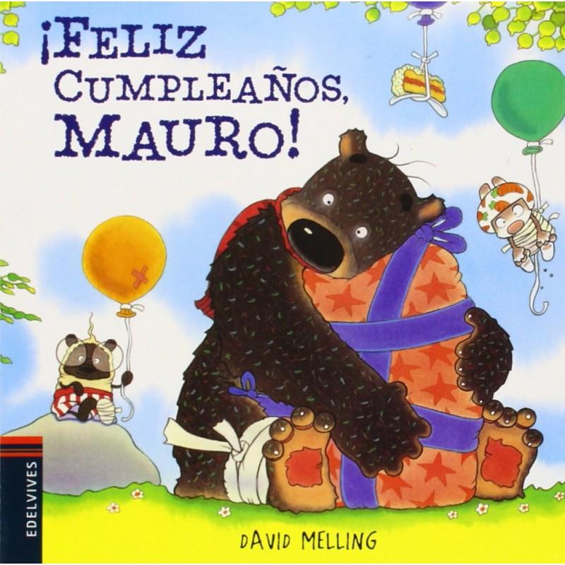¡FELIZ CUMPLEAÑOS MAURO!