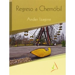 REGRESO A CHERNOBIL ,...
