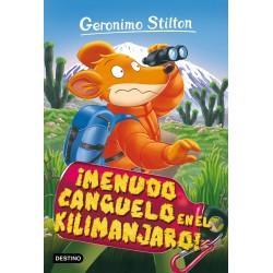 ¡MENUDO CANGUELO EN EL KILIMANJARO! , GERONIMO STILTON 26