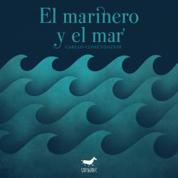 EL MARINERO Y EL MAR , LECTURA FÁCIL