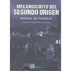 MECANOSCRITO DEL SEGUNDO ORIGEN , LECTURA FÁCIL