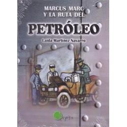 MARCUS MARC Y LA RUTA DEL PETRÓLEO , LECTURA FÁCIL