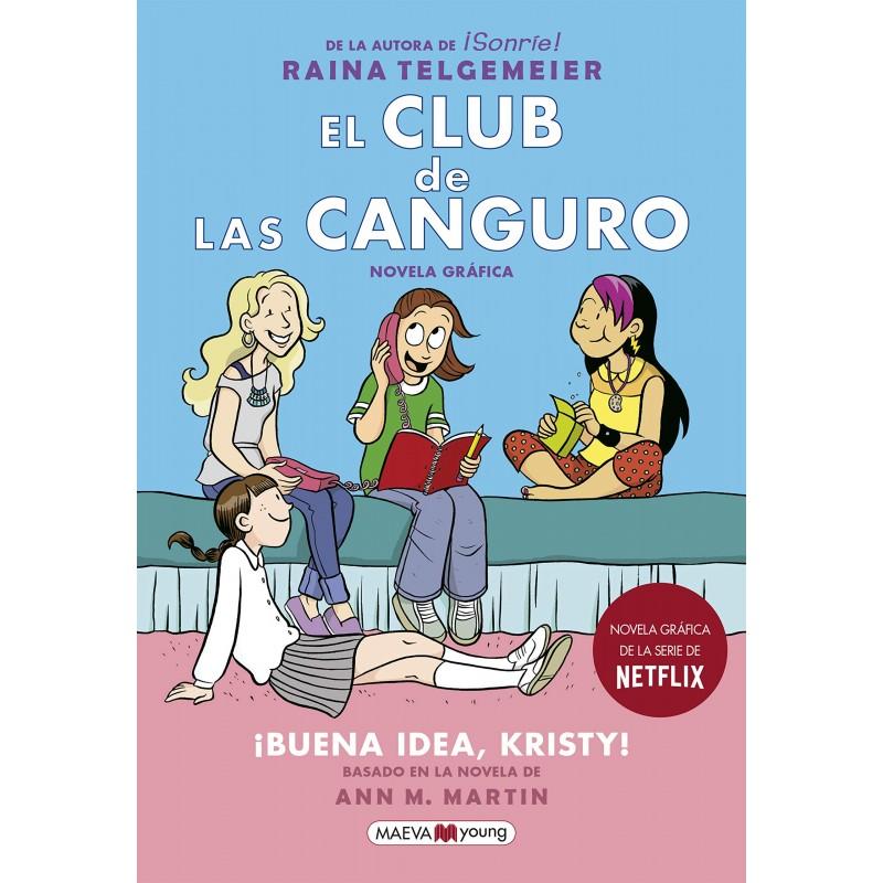 EL CLUB DE LAS CANGURO 1 , ¡BUENA IDEA, KRISTY! , NOVELA GRÁFICA