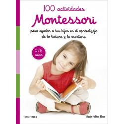 100 ACTIVIDADES MONTESSORI PARA AYUDAR A TUS HIJOS EN EL APRENDIZAJE DE LA LECTURA