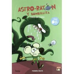 ASTRO RATÓN Y BOMBILLITA 1 , PARECE QUE CHISPEA , CÓMIC A PARTIR DE 6 AÑOS