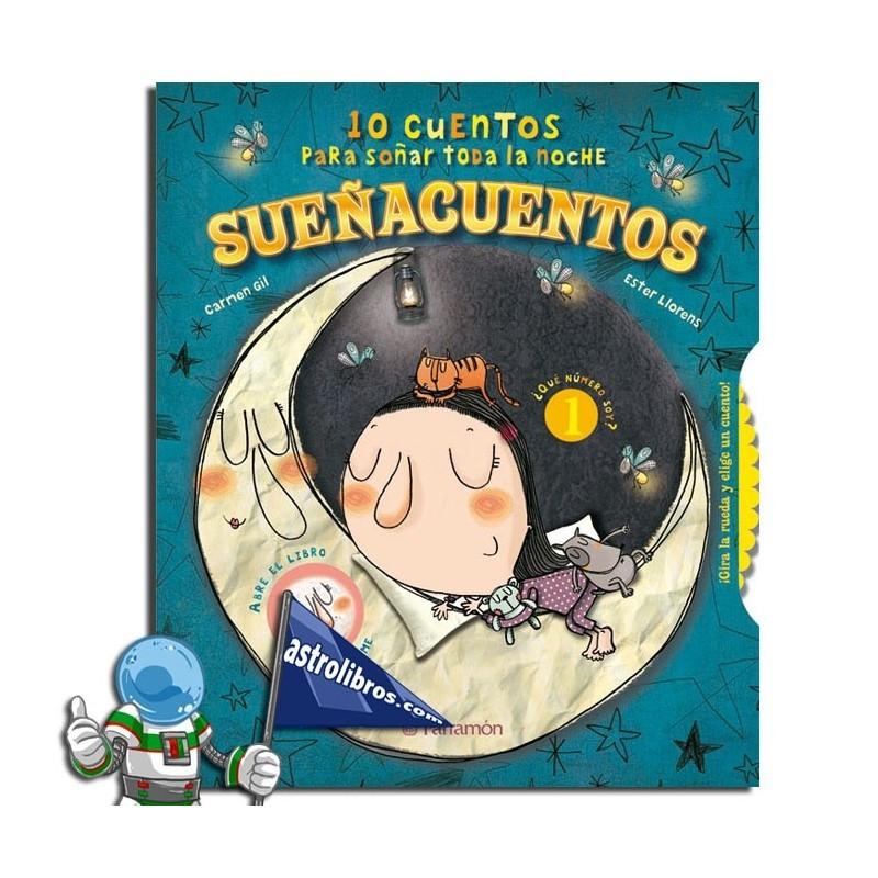 Sueñacuentos. 10 cuentos para soñar toda la noche.