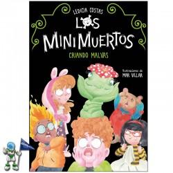LOS MINIMUERTOS 2, CRIANDO MALVAS