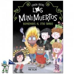 LOS MINIMUERTOS 1, BIENVENIDOS AL OTRO BARRIO