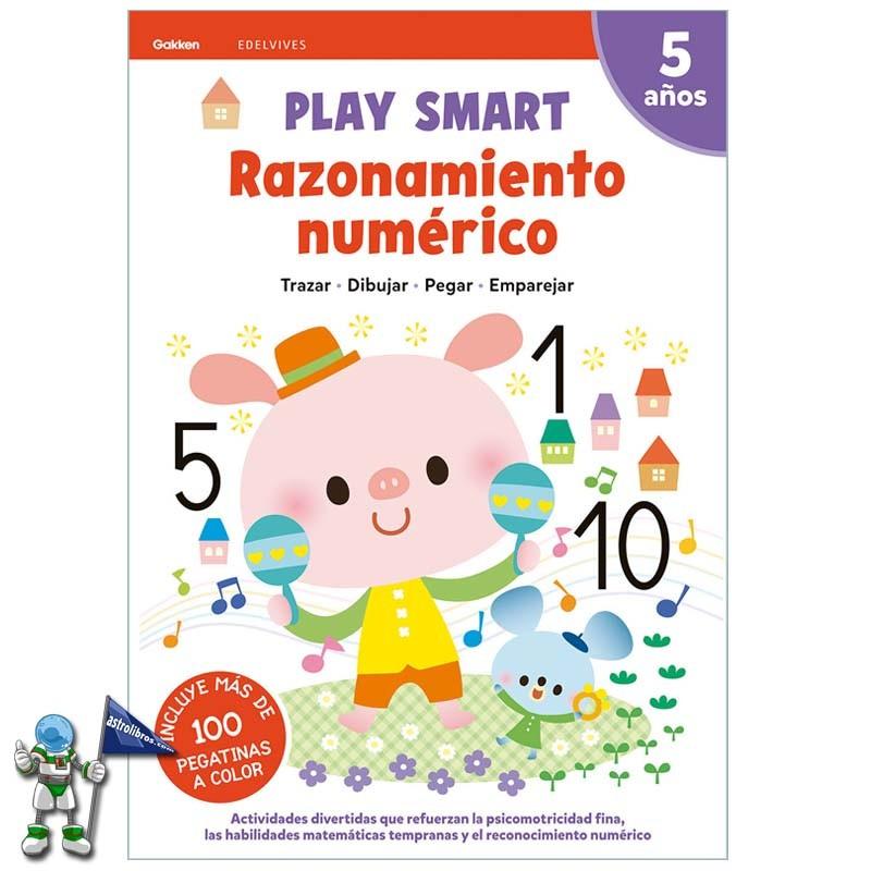 PLAY SMART 5 AÑOS, RAZONAMIENTO NUMERICO