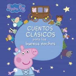 PEPPA PIG CUENTOS CLÁSICOS PARA LAS BUENAS NOCHES