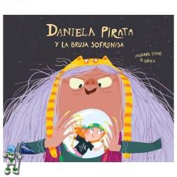 DANIELA PIRATA Y LA BRUJA SOFRONISA, DANIELA PIRATA 3