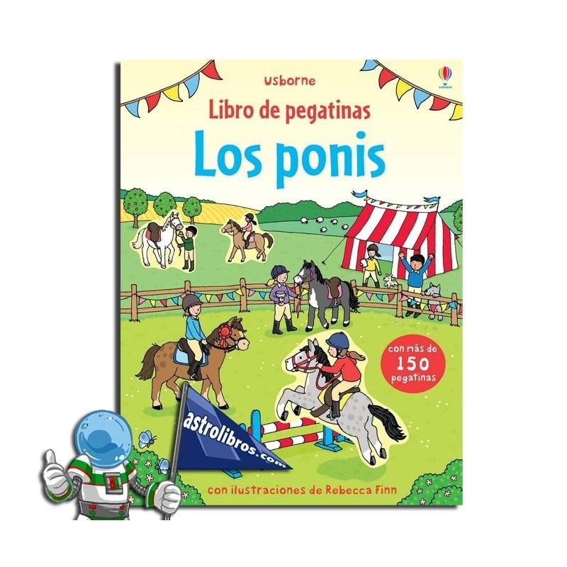 Los ponis. Libro de pegatinas.
