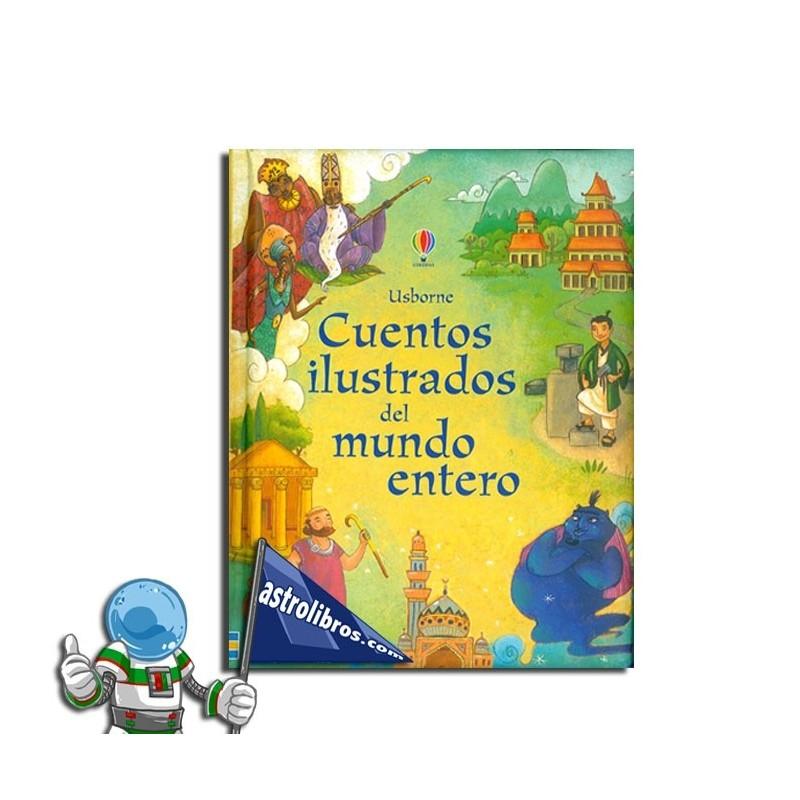 Cuentos ilustrados del mundo entero. Selección de cuentos.