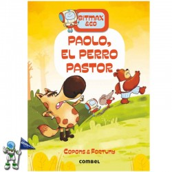 BITMAX & CO 4, PAOLO EL PERRO PASTOR
