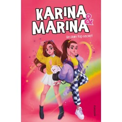 KARINA & MARINA 6, UN PLAN TOP SECRET