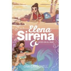 ELENA SIRENA 4, LUCES EN EL MAR