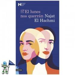 EL LUNES NOS QUERRÁN,...