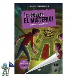 ¡RESUELVE EL MISTERIO! 3, EL HOTEL ENCANTADO