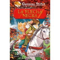 LA FLECHA NEGRA , GRANDES HISTORIAS STILTON