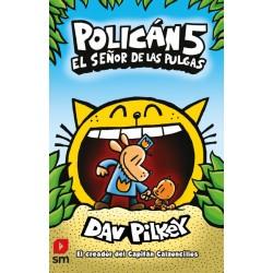 POLICÁN 5, EL SEÑOR DE LAS PULGAS