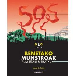 SOS BENETAKO MUNSTROAK , INGURUMENA ZAINTZEN