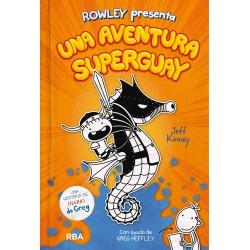 ROWLEY PRESENTA UNA AVENTURA SUPERGUAY , DIARIO DE ROWLEY 2