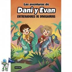 LAS AVENTURAS DE DANI Y EVAN 3, ENTRENADORES DE DINOSAURIOS