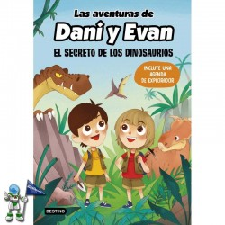 LAS AVENTURAS DE DANI Y EVAN 1 , EL SECRETO DE LOS DINOSAURIOS