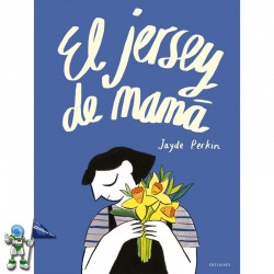EL JERSEY DE MAMÁ, ÁLBUM INFANTIL SOBRE LA PÉRDIDA