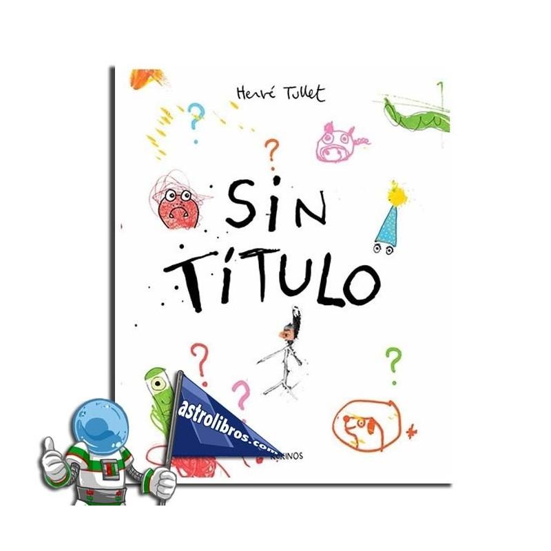 SIN TÍTULO , HERVÉ TULLET
