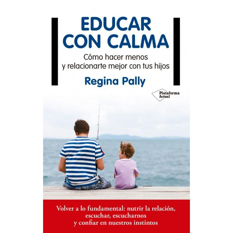 EDUCAR CON CALMA
