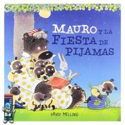 MAURO Y LA FIESTA DE PIJAMAS