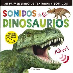 SONIDOS DE DINOSAURIOS , LIBRO CON SONIDOS Y TEXTURAS