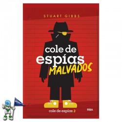 COLE DE ESPIAS 3, MALVADOS
