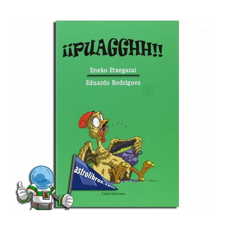 ¡¡PUAGGHH!!. Libro infantil