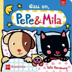 GAU ON, PEPE &MILA