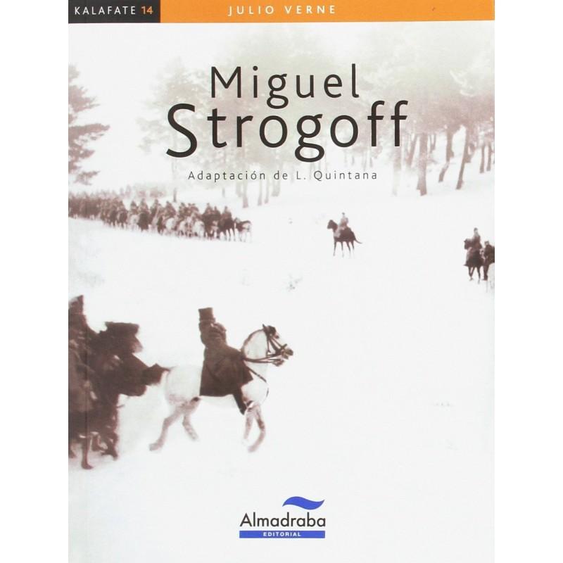 MIGUEL STROGOFF, KALAFATE, LECTURA FÁCIL
