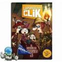 La pandilla Clik 2. El misterio de Cocodrilo 73.