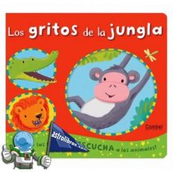 LOS GRITOS DE LA JUNGLA , LIBRO INFANTIL CON TEXTURAS Y SONIDOS