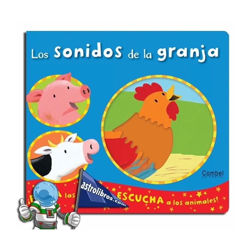 LOS SONIDOS DE LA GRANJA , LIBRO INFANTIL CON TEXTURAS Y SONIDOS