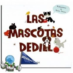 LAS MASCOTAS AL DEDILLO | LIBRO CON TEXTURAS.
