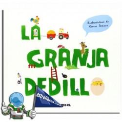 LA GRANJA AL DEDILLO | LIBRO CON TEXTURAS.