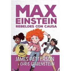 MAX EINSTEIN 2, REBELDES CON CAUSA