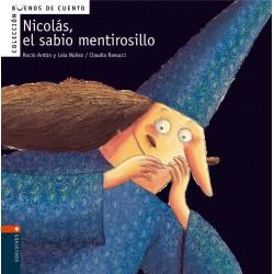 NICOLÁS, EL SABIO MENTIROSILLO, BUENOS DE CUENTOS